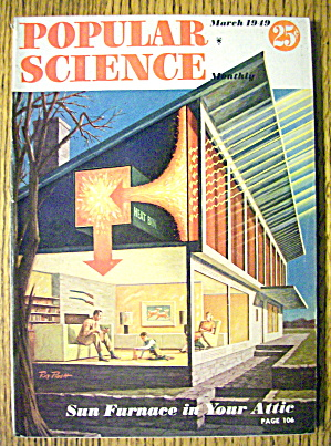 Popular Science March 1949 Sun Furnace In Your Attic