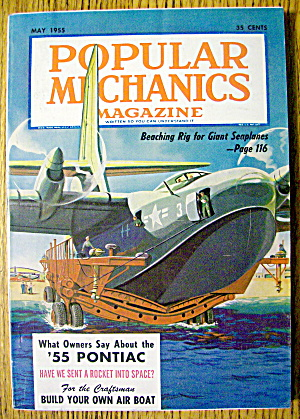 Popular Mechanics May 1955 Giant Seaplanes/air Boat