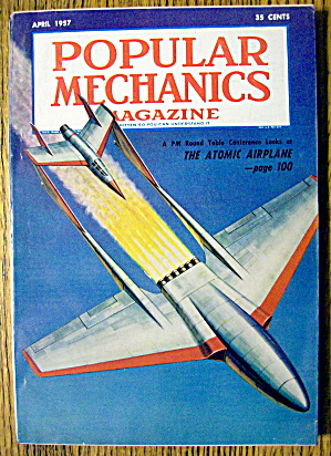 Popular Mechanics April 1957 Atomic Airplane