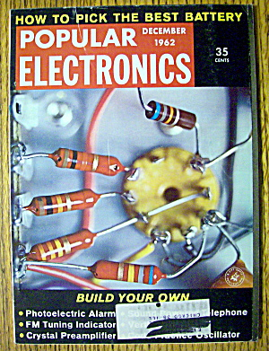 Popular Electronics December 1962 How To Pick A Battery