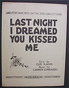 Sheet Music For 1928 Last Night I Dreamed You Kissed Me