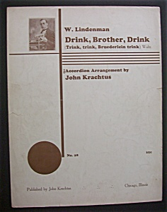 Sheet Music For 1934 Drink, Brother, Drink Waltz