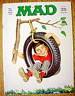 Mad Magazine #134 April 1970 Alfred Neuman In A Tire (Image1)