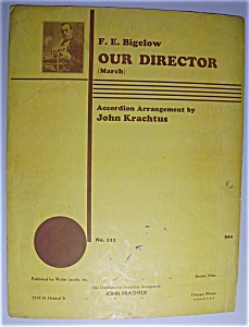 Sheet Music For 1935 Our Director (March)