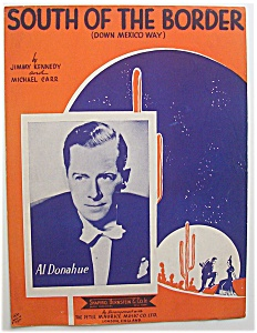 Sheet Music-1939 South Of The Border (Down Mexico Way)