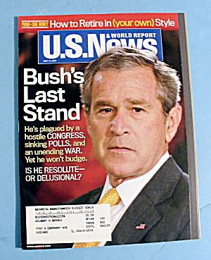 U.S. News & World Magazine May 14, 2007 Bush's Stand (Image1)