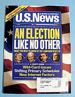 U.S. News & World Magazine July 16, 2007 An Election (Image1)
