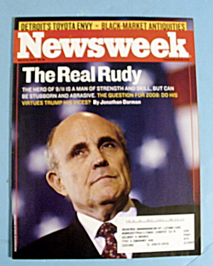 Newsweek Magazine March 12, 2007 Real Rudy Guiliani