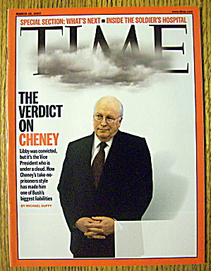 Time Magazine March 19, 2007 Verdict On Dick Cheney