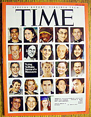 Time Magazine April 30, 2007 Special: Virginia Tech