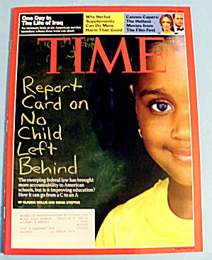 Time Magazine June 4, 2007 No Child Left Behind