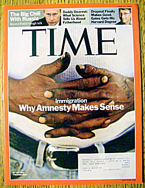 Time Magazine June 18, 2007 Amnesty Makes Sense