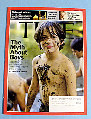 Time Magazine August 6, 2007 The Myth About Boys