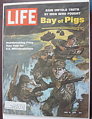 Life Magazine May 10, 1963 Bay Of Pigs (Image1)