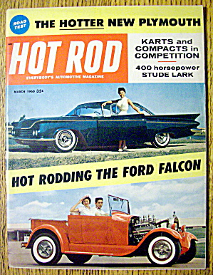 Hot Rod Magazine March 1960 Hot Rodding The Ford Falcon