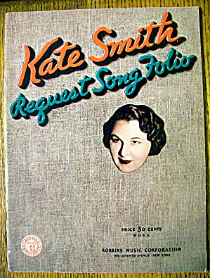 Kate Smith Request Song Folio 1939 (Kate Smith Cover)