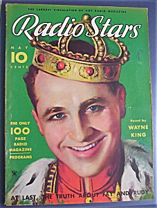 Radio Stars Magazine - Wayne King Cover - May 1934