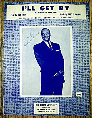 1956 I'll Get By By Turk & Ahlert (Billy Williams)