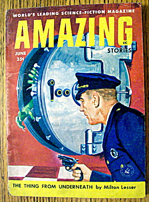 Amazing Stories Magazine June 1956 Underneath