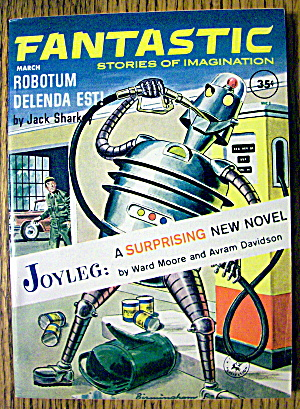 Fantastic Magazine March 1962 Joyleg & Robotum Delenda