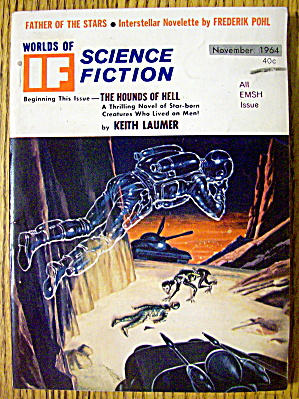 Worlds Of If Magazine November 1964 The Hounds Of Hell