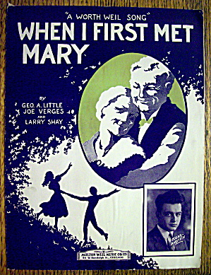 1926 When I First Met Mary By Little, Verges & Shay