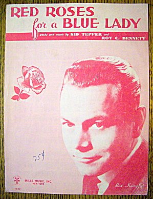 1948 Red Roses For A Blue Lady By Tepper & Bennett