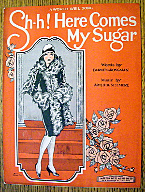1927 Sh-h Here Comes My Sugar With Grossman & Sizemore