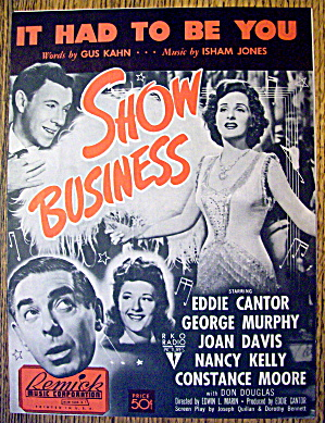 1939 It Had To Be You By Kahn & Jones (Show Business)