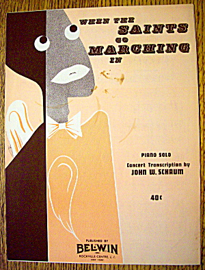 1956 When The Saints Go Marching In By John W. Schaum
