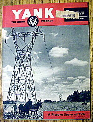 Yank Army Weekly Magazine 1945 Picture Story Of Tva