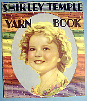 Shirley Temple Yarn Book 1936 (Shirley Temple Cover) (Image1)