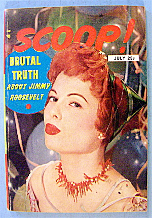 Scoop Magazine July 1954 Truth About Jimmy Roosevelt