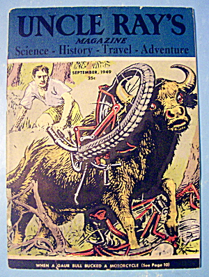 Uncle Ray's Magazine September 1949 Gaur Bull