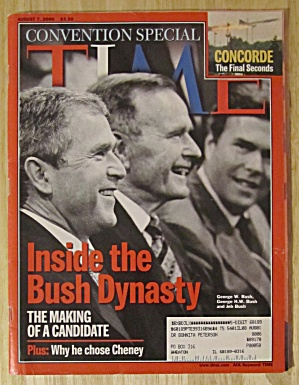 Time Magazine August 7, 2000 Inside The Bush Dynasty