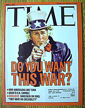 Time Magazine May 3, 2003 Do You Want This War?
