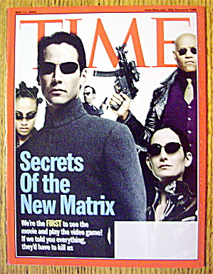 Time Magazine May 12, 2003 Secrets Of The New Matrix
