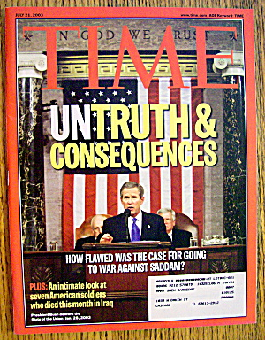 Time Magazine July 21, 2003 Untruth & Consequences