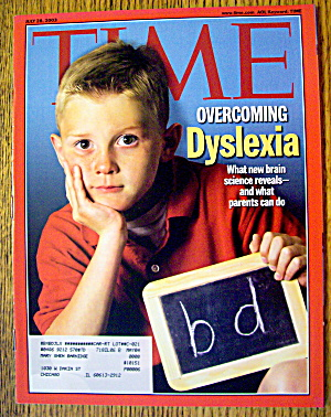 Time Magazine July 28, 2003 Overcoming Dyslexia