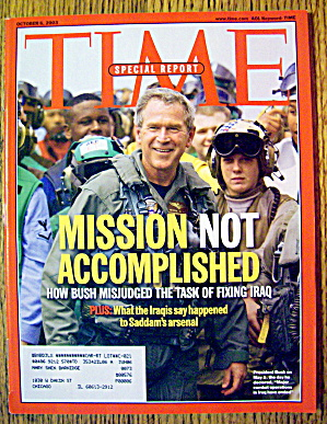Time Magazine October 6, 2003 Mission Not Accomplished