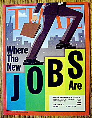Time Magazine November 24, 2003 Where The New Jobs Are