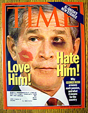Time Magazine December 1, 2003 Love Him Hate Him