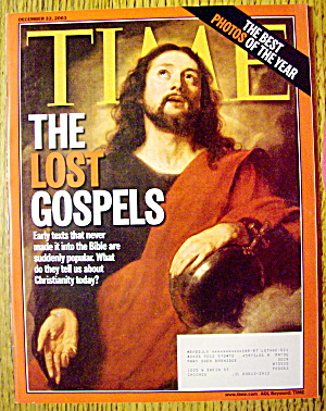 Time Magazine December 22, 2003 The Lost Gospels