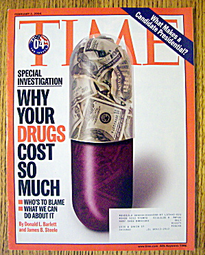Time Magazine February 2, 2004 Why Drugs Cost So Much
