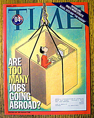 Time Magazine March 1, 2004 Jobs Going Abroad
