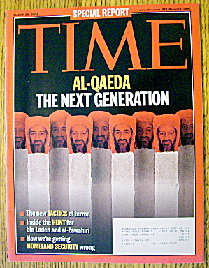 Time Magazine March 29, 2004 Al Qaeda: Next Generation