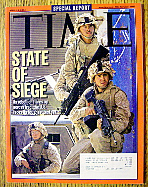 Time Magazine April 19, 2004 State Of Siege