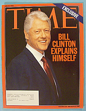 Time Magazine June 28, 2004 Clinton Explains Himself (Image1)
