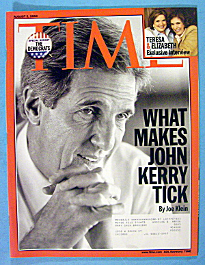 Time Magazine August 2, 2004 What Makes John Kerry Tick