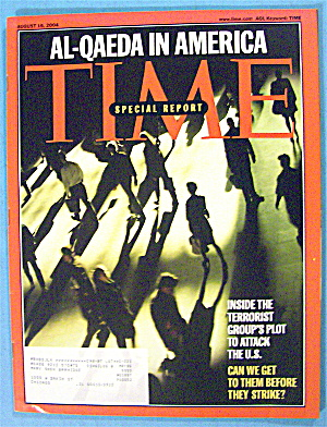 Time Magazine August 16, 2004 Al-qaeda In America